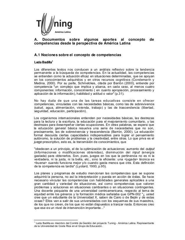 A. Documentos sobre algunos aportes al concepto de competencias desde la perspectiva de América Latina A.1 Nociones sobre ...