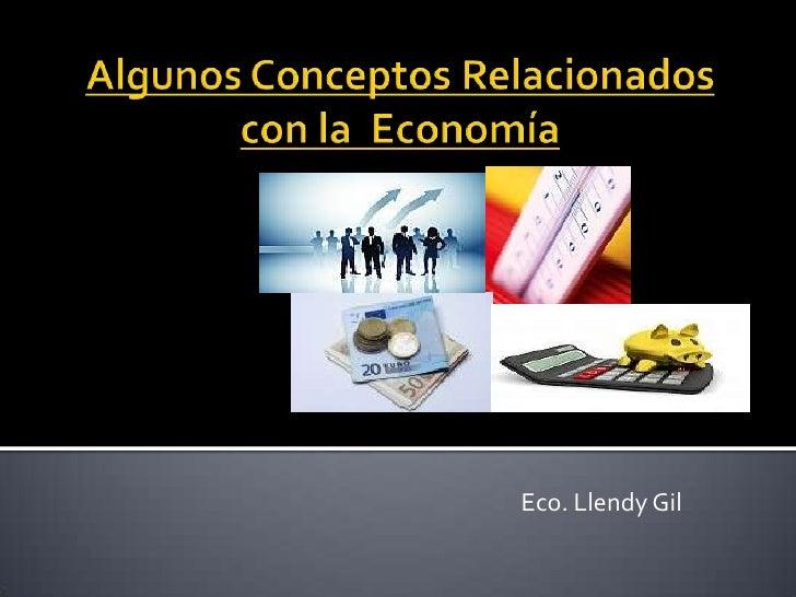 Eco. Llendy Gil