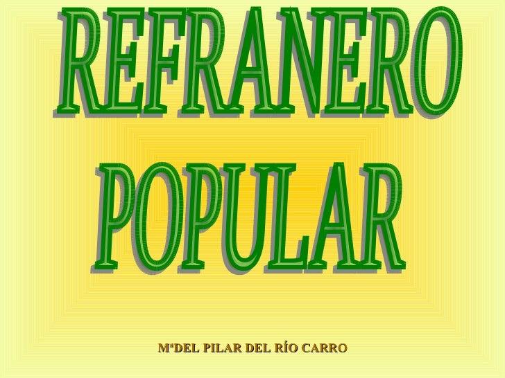 MªDEL PILAR DEL RÍO CARRO REFRANERO POPULAR