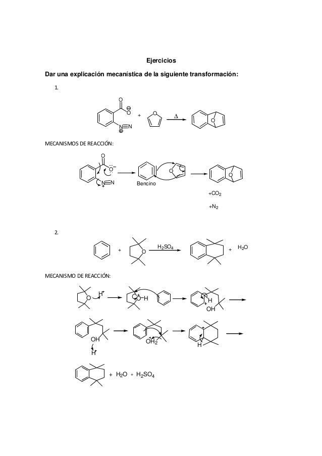 Ejercicios Dar una explicación mecanística de la siguiente transformación: 1. O O N N + O ∆ O MECANISMOS DE REACCIÓN: O O ...