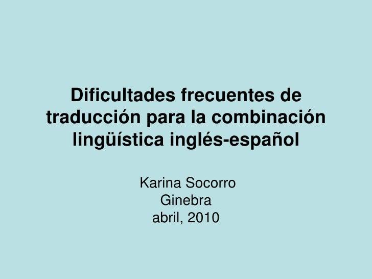 Algunos problemas de traducción inglés español