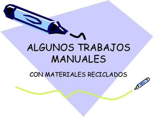 Algunos trabajos manuales - Trabajos manuales remunerados ...