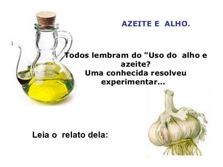 ALHO E AZEITE