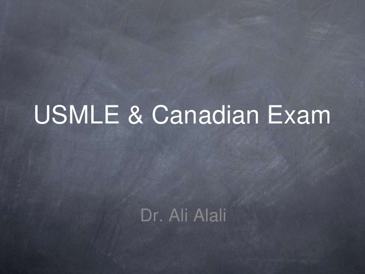 USMLE and Canadian Exams