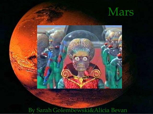 Mars  By Sarah Golembewski&Alicia Bevan