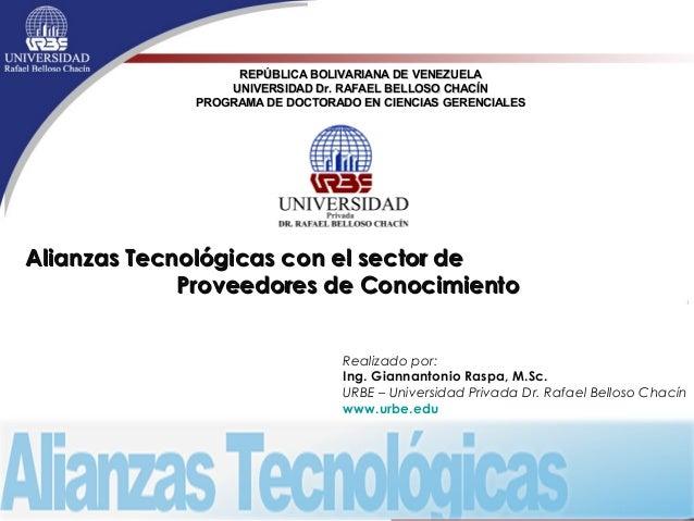 REPÚBLICA BOLIVARIANA DE VENEZUELAREPÚBLICA BOLIVARIANA DE VENEZUELA UNIVERSIDAD Dr. RAFAEL BELLOSO CHACÍNUNIVERSIDAD Dr. ...