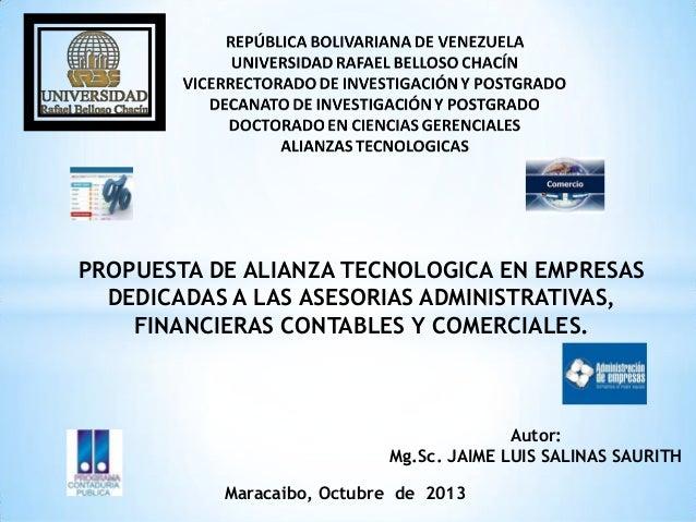 PROPUESTA DE ALIANZA TECNOLOGICA EN EMPRESAS DEDICADAS A LAS ASESORIAS ADMINISTRATIVAS, FINANCIERAS CONTABLES Y COMERCIALE...