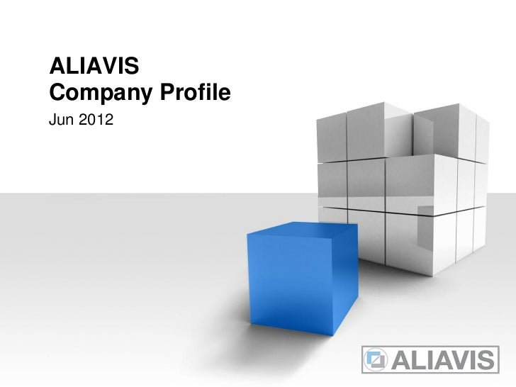 ALIAVISCompany ProfileJun 2012                  YOUR LOGO