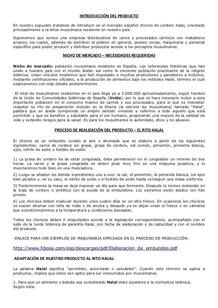 INTRODUCCIÓN DEL PRODUCTOEn nuestro supuesto tratamos de introducir en el mercado español chorizo de cordero halal, orient...