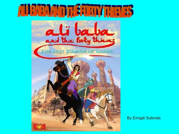 ALI BABA AND THE FORTY THIEVES By Emigdi Subirats