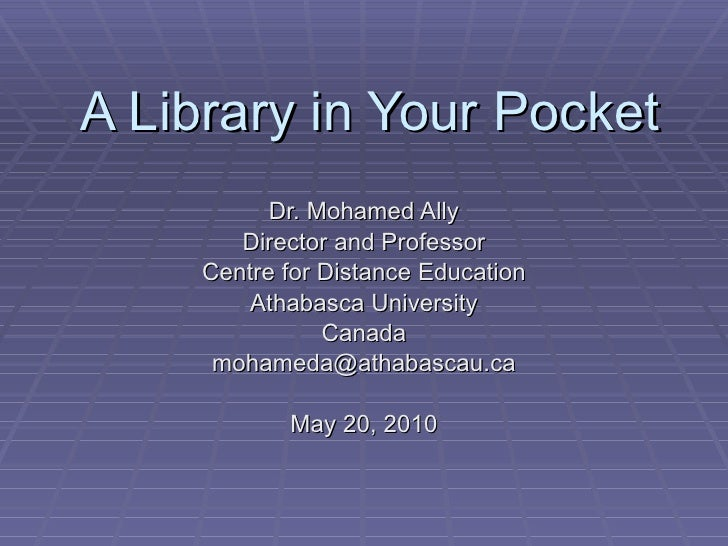 A library in everyone's pocket mlibraries seminar May 2010