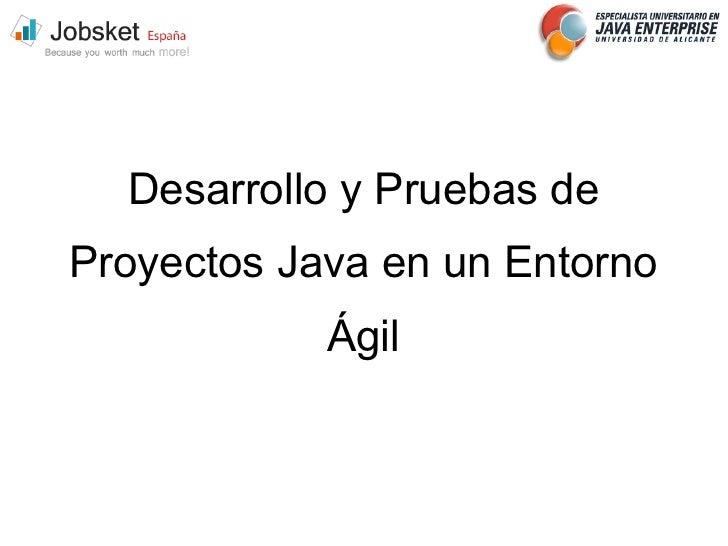 Desarrollo con Java y metodologías agiles