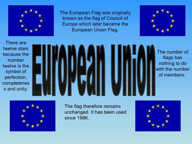 European Union The European Flag was originally known as the flag of Council of Europe which later became the European Uni...