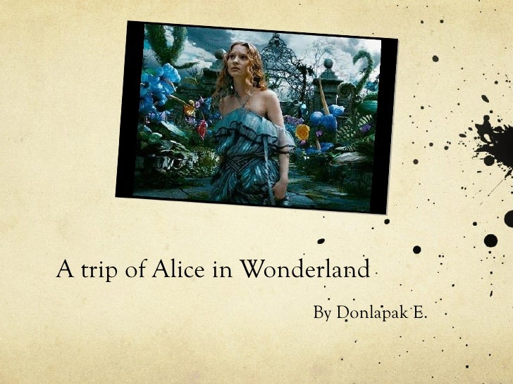 """A Trip of Alice in Wonderland"" Textual and Contextual Analysis"