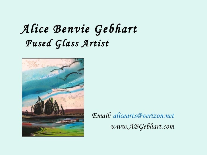 Alice Benvie Gebhart Fused Glass Art