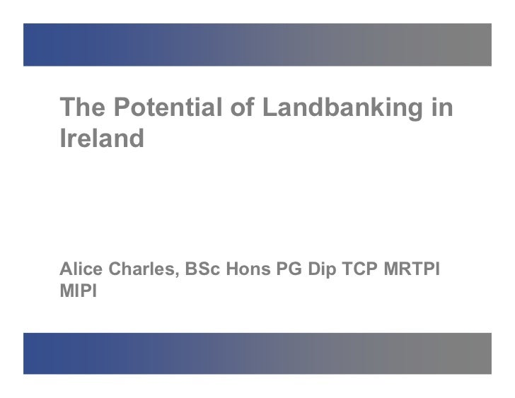 Alice charles conference_the_potential_of_landbanking_28.04
