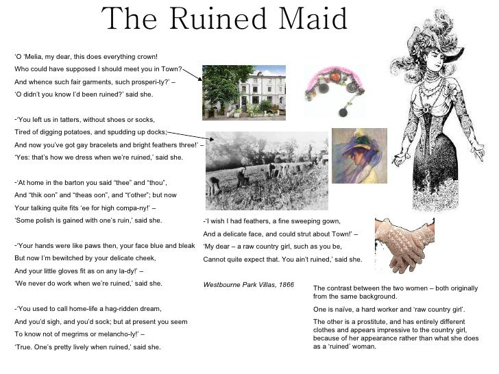 the ruined maid thomas hardy The ruined maid by thomas hardy the ruined maid learning guide by phd students from stanford, harvard, berkeley.