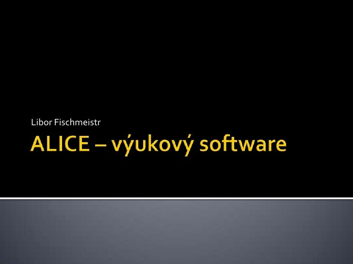 Alice – výukový software