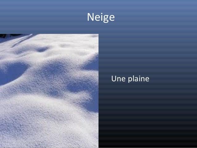 Neige    Une plaine