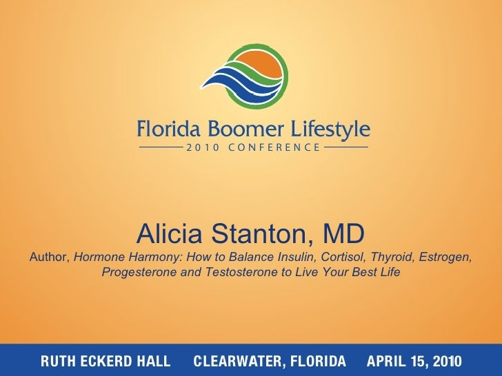 No Time for Decline: Where the Action is Now in the Healthy Living and Aging Market  - Alicia Stanton, MD