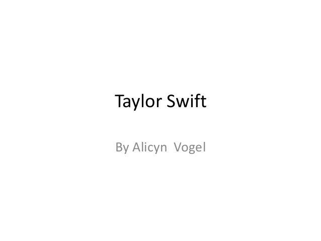 Taylor SwiftBy Alicyn Vogel