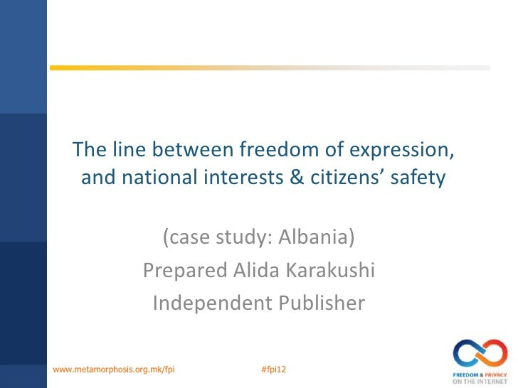 The line between freedom of expression,     and national interests & citizens' safety                      (case study: Al...