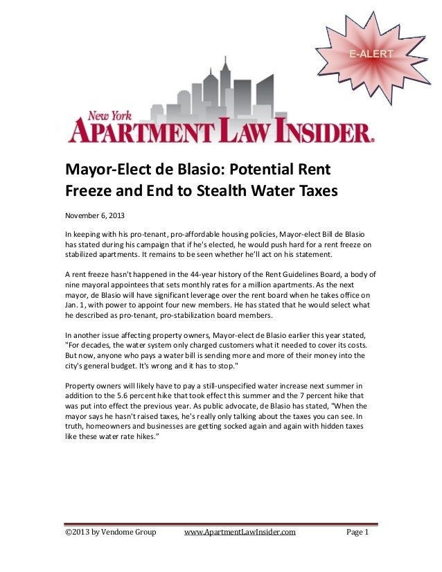 E-ALERT  Mayor-Elect de Blasio: Potential Rent Freeze and End to Stealth Water Taxes November 6, 2013  In keeping with his...