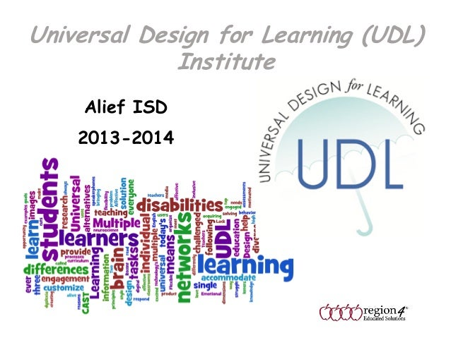 Universal Design for Learning (UDL) Institute Alief ISD 2013-2014