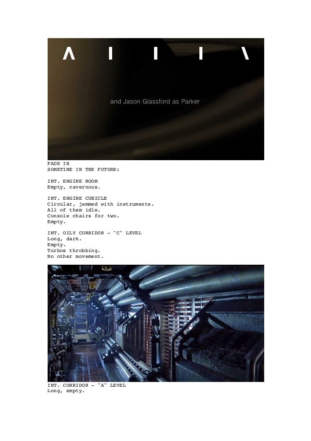 FADE IN SOMETIME IN THE FUTURE: INT. ENGINE ROOM Empty, cavernous. INT. ENGINE CUBICLE Circular, jammed with instruments. ...