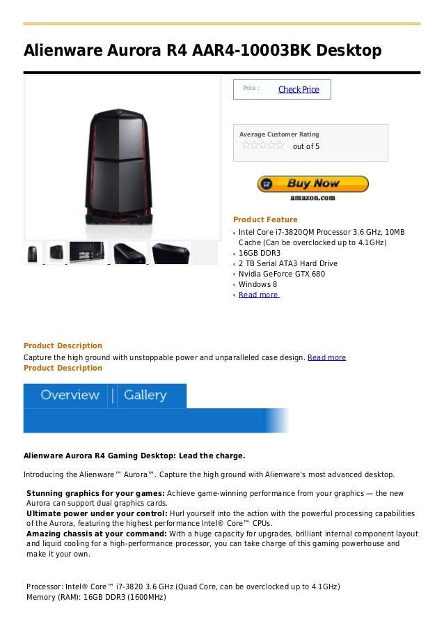 Alienware Aurora R4 AAR4-10003BK Desktop                                                            Price :               ...