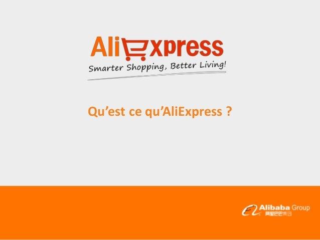 Qu'est ce qu'AliExpress ?