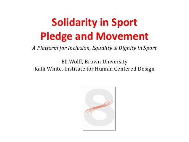 Solidarity in Sport   Pledge and MovementA Platform for Inclusion, Equality & Dignity in Sport           Eli Wolff, Brown ...