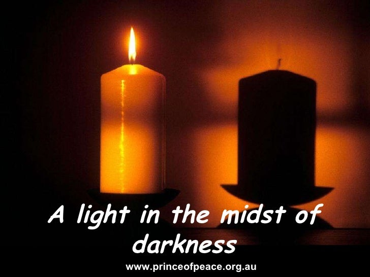 Seeing things in a new light www.princeofpeace.org.au