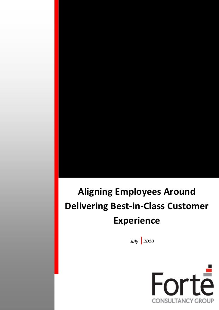 Aligning Employees AroundDelivering Best-in-Class Customer           Experience               July   |2010