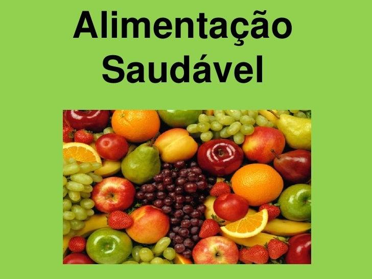 Alimentação Saudável<br />