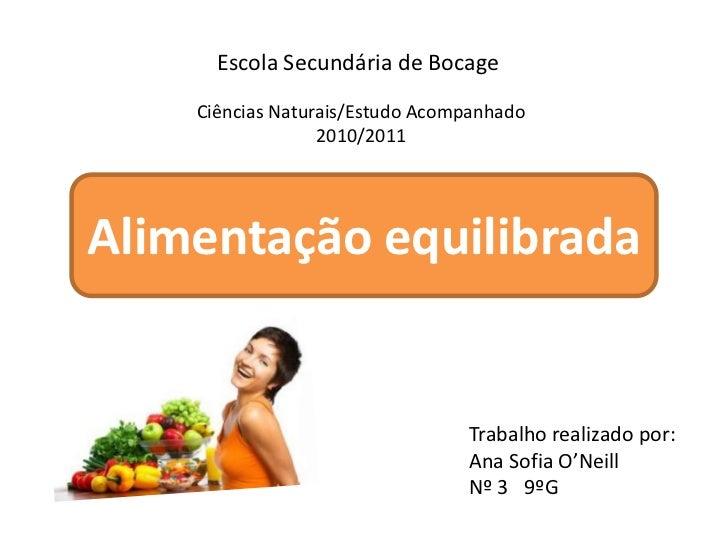 Escola Secundária de Bocage<br />Ciências Naturais/Estudo Acompanhado<br />2010/2011<br />Alimentação equilibrada<br />Tra...