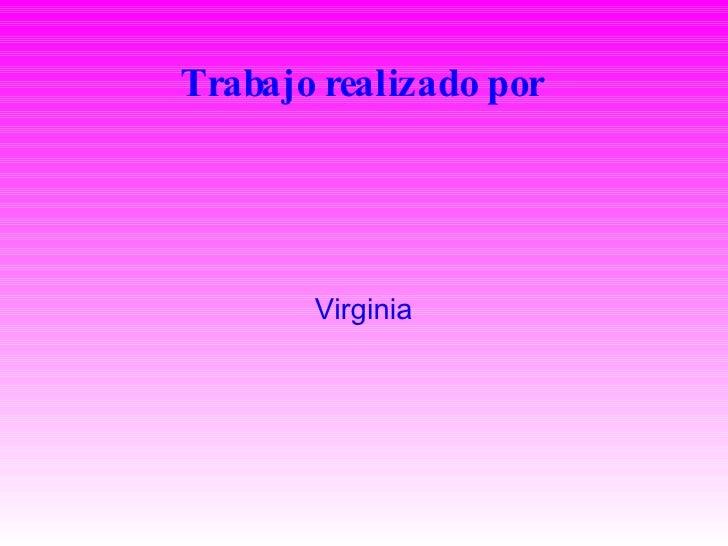 Trabajo realizado por Virginia