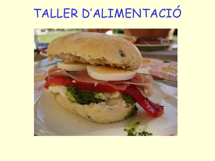 TALLER D'ALIMENTACIÓ