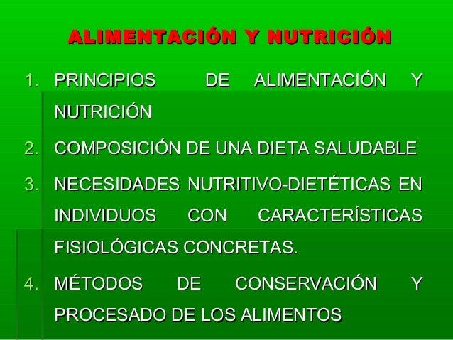 ALIMENTACIÓN Y NUTRICIÓNALIMENTACIÓN Y NUTRICIÓN 1.1. PRINCIPIOS DE ALIMENTACIÓN YPRINCIPIOS DE ALIMENTACIÓN Y NUTRICIÓNNU...