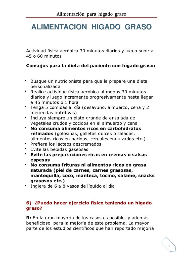 Alimentación para hígado graso  ALIMENTACION HIGADO GRASOActividad física aeróbica 30 minutos diarios y luego subir a45 o ...