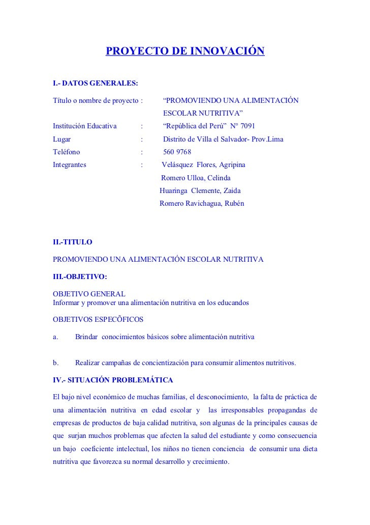 """PROYECTO DE INNOVACIÓN  I.- DATOS GENERALES:  Título o nombre de proyecto :       """"PROMOVIENDO UNA ALIMENTACIÓN           ..."""