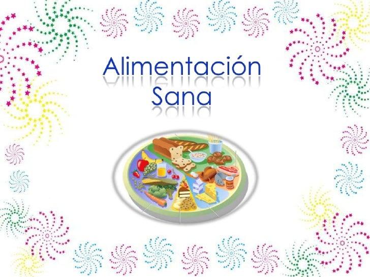 Alimentación    Sana <br />