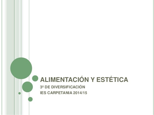 ALIMENTACIÓN Y ESTÉTICA 3º DE DIVERSIFICACIÓN IES CARPETANIA 2014/15