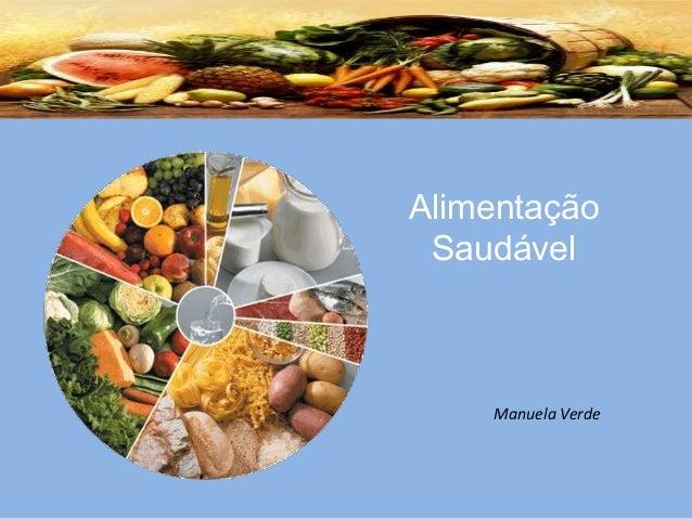 Alimentação Saudável Manuela Verde