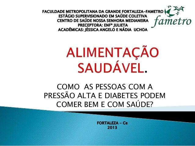 FACULDADE METROPOLITANA DA GRANDE FORTALEZA-FAMETRO  ESTÁGIO SUPERVISIONADO EM SAÚDE COLETIVA  CENTRO DE SAÚDE NOSSA SENHO...