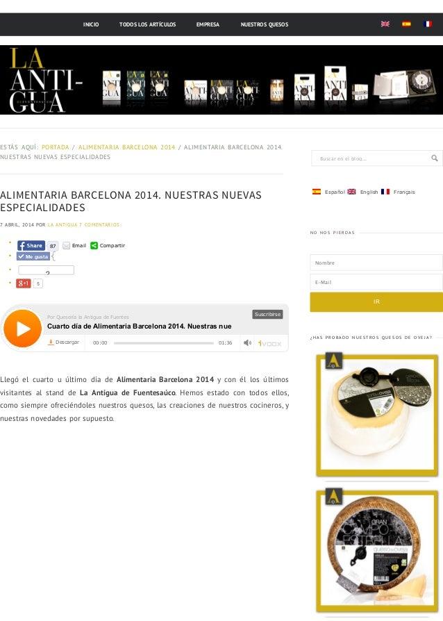 Alimentaria barcelona 2014. nuestras nuevas especialidades.