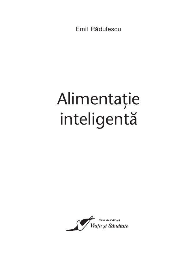 Emil Rãdulescu Alimentaţie inteligentă