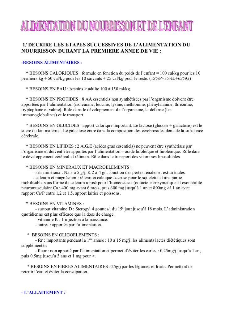 1/ DECRIRE LES ETAPES SUCCESSIVES DE L'ALIMENTATION DU NOURRISSON DURANT LA PREMIERE ANNEE DE VIE :  -BESOINS ALIMENTAIRES...