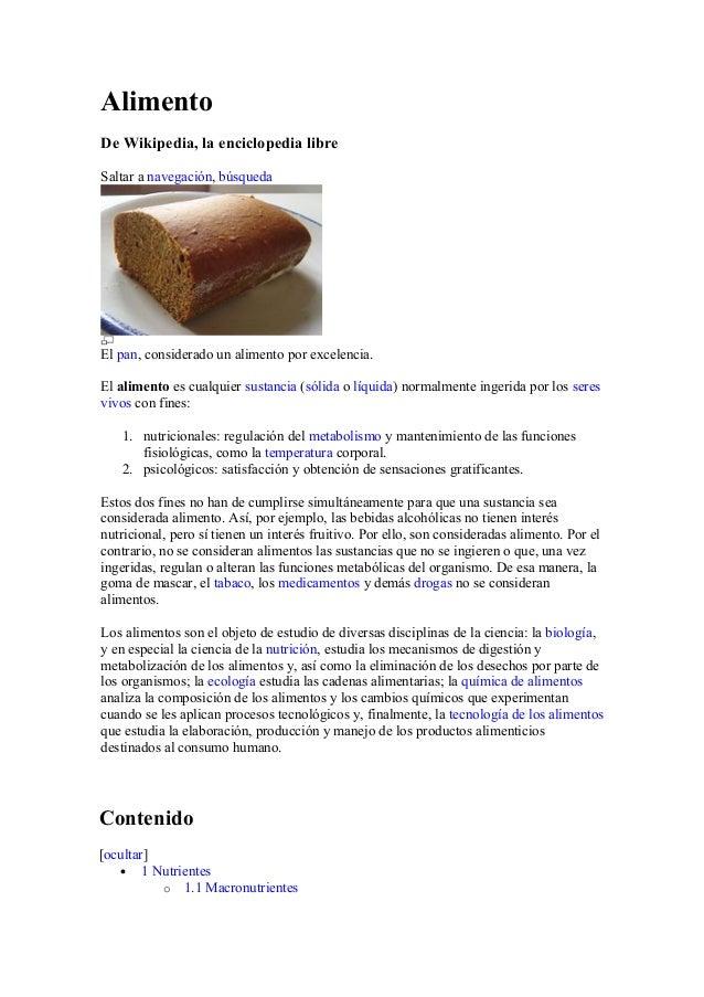 Alimento De Wikipedia, la enciclopedia libre Saltar a navegación, búsqueda El pan, considerado un alimento por excelencia....