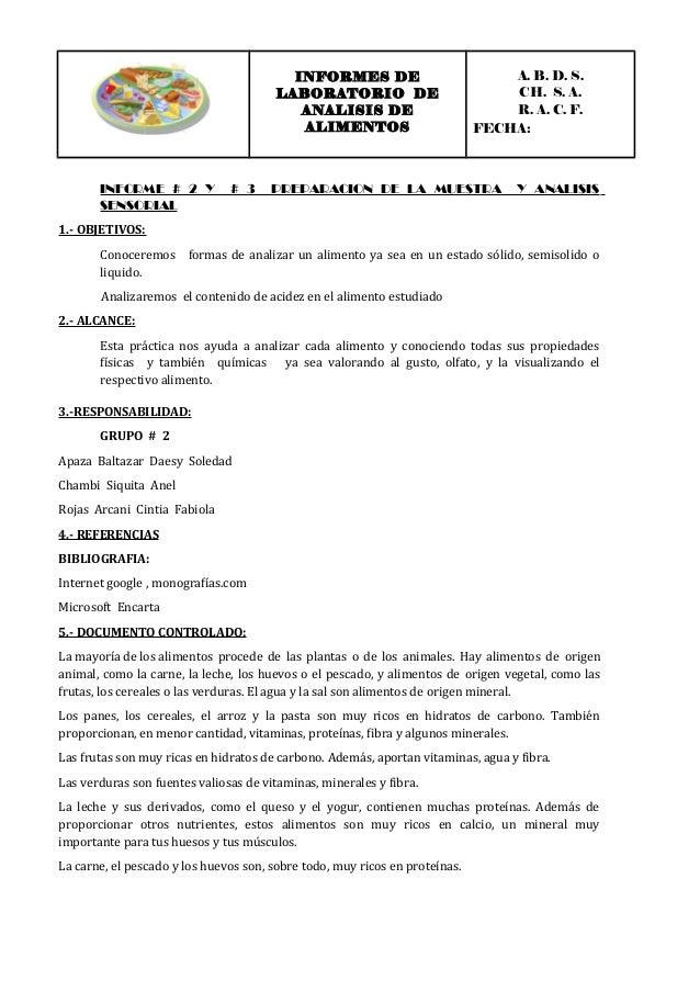 INFORMES DE LABORATORIO DE ANALISIS DE ALIMENTOS A. B. D. S. CH. S. A. R. A. C. F. FECHA: INFORME # 2 Y # 3 PREPARACION DE...
